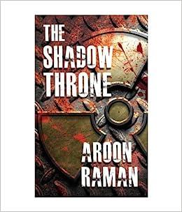The Shadow Throne Aroon Raman Pdf