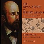 The Education of Henry Adams | Henry Adams