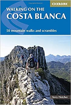Book Walking on the Costa Blanca (Cicerone Guides) by Terry Fletcher (2015-11-15)