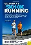 Galloway's 5k and 10k Running, J. Galloway, 1841263362