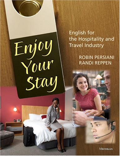 Enjoy Your Stay (with Audio CD): English for the Hospitality and Travel Industry