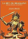 Le MO de Manjushri - Méthode tibétaine de divination