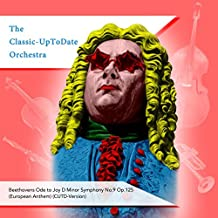 Beethovens Ode To Joy D Minor Symphony No.9 Op.125 (European Anthem) (Cutd-Version)