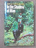 In the Shadow of Man 9780395127261