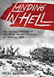 Landing in Hell: The Pyrrhic Victory of the First