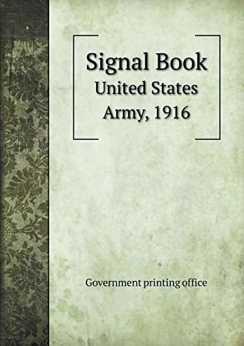 Signal Book United States Army, 1916 ebook