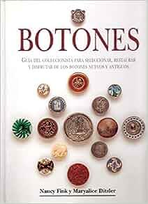 Botones: Guía del Coleccionista para Seleccionar, Restaurar y