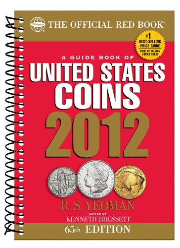 2012 Guide Book of United States Coins: Red Book (The Official Red Book)