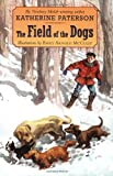 The Field of the Dogs, Katherine Paterson, 0064421473