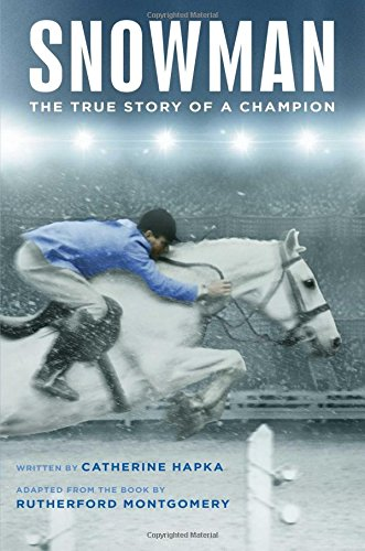 Snowman: The True Story of a Champion (The 80 Dollar Horse)