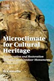 Microclimate for Cultural Heritage, D. Camuffo, 0444632964