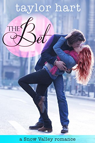 The Bet: A Snow Valley Romance by [Hart, Taylor]