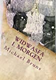 Widwasfa - 1. Morgen, Michael Bruns, 1482003414
