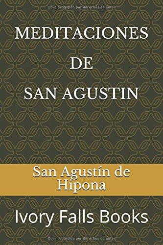 MEDITACIONES DE SAN AGUSTIN  [de Hipona, San Agustin] (Tapa Blanda)