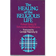 The Healing of the Religious Life