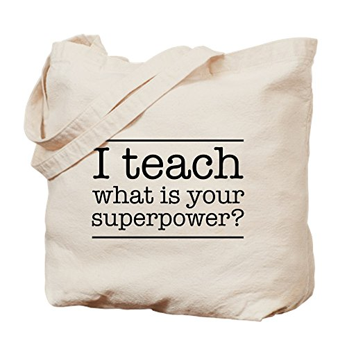 CafePress - I Teach What's Your Superpower - Natural Canvas Tote Bag, Cloth Shopping Bag