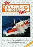 The Townsend Thoresen Years: 1928 - 1987