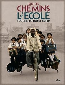 """Afficher """"Sur les chemins de l'école"""""""