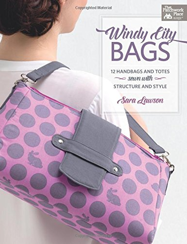 Patterns Fabric Bag (Windy-city Bags: 12 Handbags and Totes Sewn With Structure and Style (That Patchwork Place))