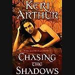 Chasing the Shadows: Nikki and Michael, Book 3   Keri Arthur