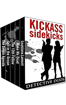 Kickass Sidekicks: Detective Duos by [Smith, Julie, Barbeau, Adrienne, Whiting, Tracy, Singer, Shelley, Swigart, Rob]
