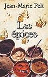 Les Épices (Documents) par Pelt