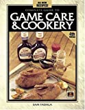 Complete Guide to Game Care and Cookery, Sam Fadala, 087349539X