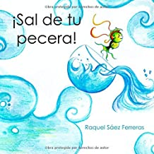 ¡Sal de tu pecera! (Spanish Edition) Feb 21, 2019