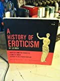 img - for A history of eroticism book / textbook / text book