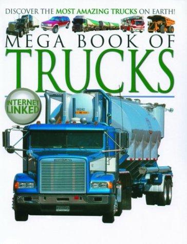 Mega Book of Trucks (Mega Books Series) pdf epub