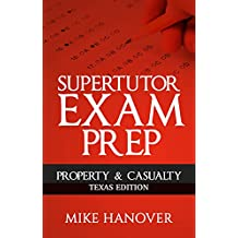 SuperTutor Property & Casualty Exam Prep: Texas Edition