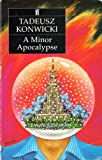 Front cover for the book A Minor Apocalypse by Tadeusz Konwicki