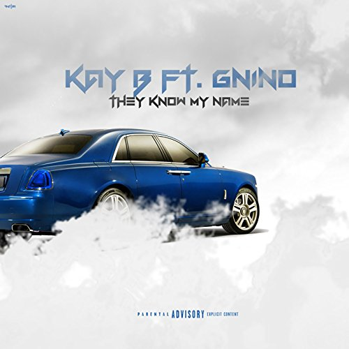 - They Know My Name (feat. G Nino) [Explicit]