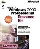 Microsoft Windows 2000 Professional Resource Kit (IT Professional)