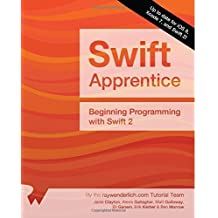 The Swift Apprentice: Beginning Programming with Swift 2 by Janie Clayton (2015-10-21)