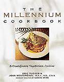 The Millennium Cookbook: Extraordinary Vegetarian Cuisine