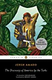 The Discovery of America by the Turks, Jorge Amado, 0143106988