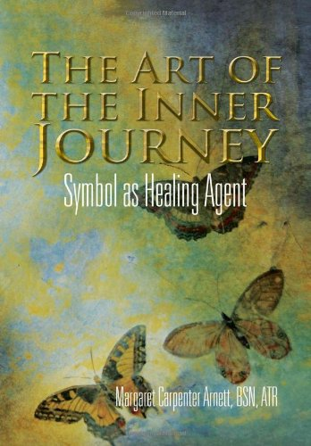 The Art of the Inner Journey: Symbol as Healing Agent pdf