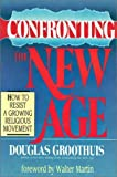 img - for Confronting the New Age: How to Resist a Growing Religious Movement book / textbook / text book