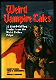 img - for Weird Vampire Tales: 30 Blood-Chilling Stories from the Weird Fiction Pulps book / textbook / text book