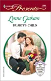 Duarte's Child, Lynne Graham, 0373121997