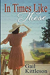 In Times Like These (Women of the Heartland Book 1)