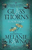 Glass Thorns - Elsewhens (Book Two) (Glass Thorns 2)