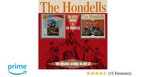 The Hondells - Go Little Honda / The Hondells / The Hondells - Amazon.com Music