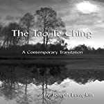 The Tao Te Ching, a Contemporary Translation | Laozi,Joseph B. Lumpkin