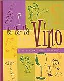 Va-Va-Va-Vino, The Creative Team at My Chaotic Life, 1560105372