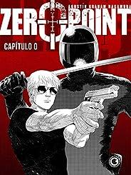 Zero Point – Capítulo 0