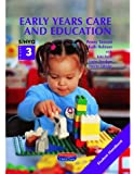 S/NVQ Level 3 in Early Years Care and Education Student Book: Student Handbook S/NVQ Level 3 (S/NVQ Early Years Care and Education)