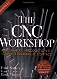 The CNC Workshop, Nanfara, Frank and Uccello, Tony, 158503083X