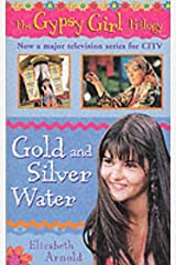 Gold and Silver Water (The Gypsy Girl Trilogy) Paperback